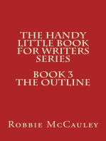 The Handy Little Book for Writers Series. Book 3. The Outline