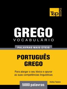 Vocabulário Português-Grego: 5000 palavras mais úteis