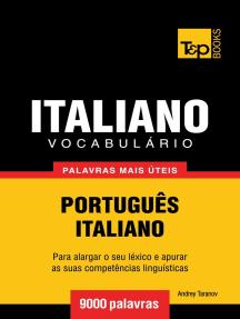 Vocabulário Português-Italiano: 9000 palavras mais úteis