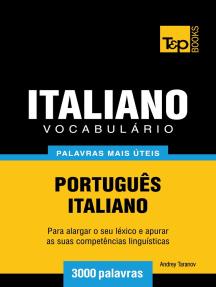 Vocabulário Português-Italiano: 3000 palavras mais úteis