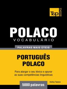 Vocabulário Português-Polaco: 5000 palavras mais úteis