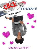 Click Me Happy! (Feliz al primer clic!)