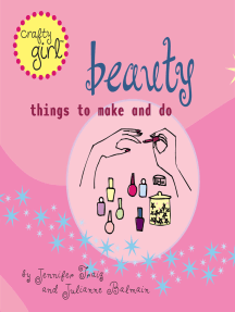 Crafty Girl: Beauty: Things to Make and Do