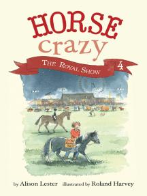 The Royal Show: Horse Crazy Book 4