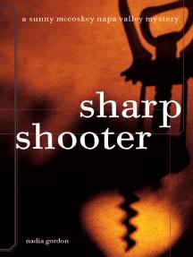Sharpshooter: A Sunny McCoskey Napa Valley Mystery