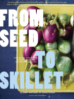 From Seed to Skillet