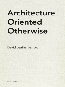 Architecture Oriented Otherwise