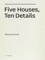 Five Houses, Ten Details