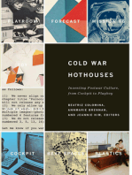 Cold War Hothouses