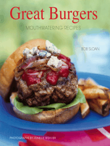 Great Burgers: 50 Mouthwatering Recipes