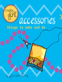 Crafty Girl: Accessories: Things to Make and Do