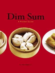 Dim Sum: A Guide