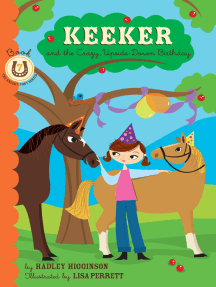 Keeker and the Upside-Down Birthday: Book 7 in the Sneaky Pony Series