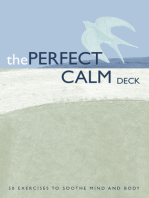 The Perfect Calm Deck