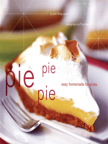 Pie Pie Pie: Easy Homemade Favorites