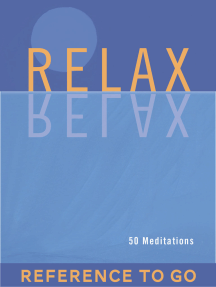 Relax: Reference to Go: 50 Meditations