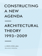 Constructing a New Agenda: Architectural Theory 1993-2009