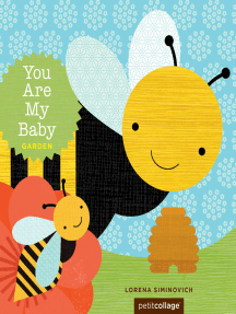 You Are My Baby: Garden