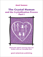 The Crystal Human Being and the Crystallization Process Part I