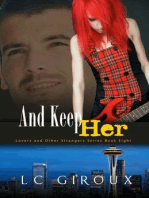 ...And Keep Her