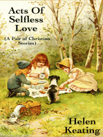 Acts of Selfless Love