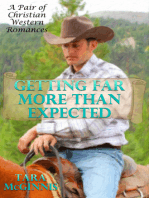 Getting Far More Than Expected (A Pair of Christian Western Romances)