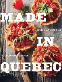 Made in Quebec: A Culinary Journey