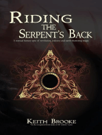 Riding the Serpent's Back