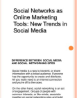 Social Networks as Online Marketing Tools - New Trends in Social Media