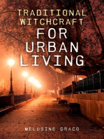 Traditional Witchcraft for Urban Living