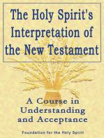 Holy Spirit's Interpretation of the New Testament