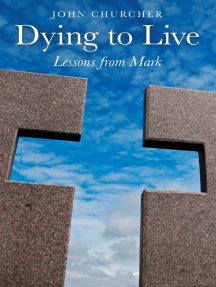 Dying to Live: Lessons from Mark