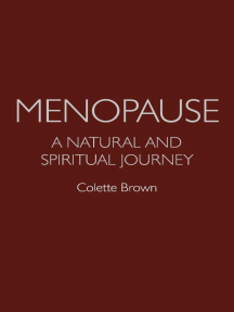 Menopause: A Natural and Spiritual Journey