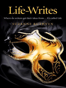 Life-Writes: Where do writers get their ideas from ... It's called Life