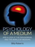 Psychology of a Medium