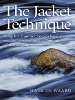 The Jacket Technique