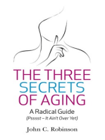 The Three Secrets of Aging