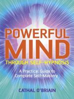 Powerful Mind Through Self-Hypnosis