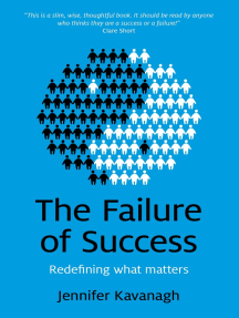 Failure of Success: Redefining what matters