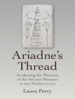Ariadne's Thread: Awakening the Wonders of the Ancient Minoans in our Modern Lives