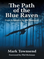 The Path of the Blue Raven