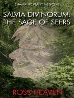 Shamanic Plant Medicine - Salvia Divinorum