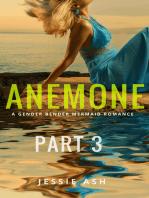 Anemone: Part 3