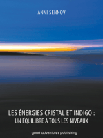 Les Énergies Cristal et Indigo