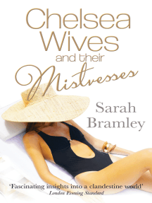Chelsea Wives and their Mistresses: 'One needs variety in life'