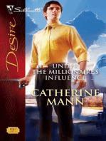 Under The Millionaire's Influence