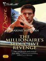 The Millionaire's Seductive Revenge