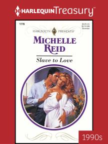 Slave to Love by Michelle Reid - Read Online