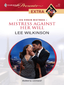 Mistress Against Her Will by Lee Wilkinson - Book - Read Online