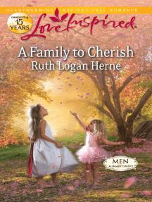 A Family to Cherish: A Single Dad Romance